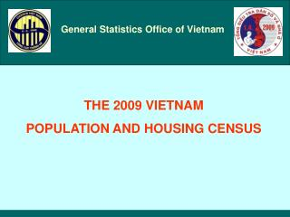 THE 2009 VIETNAM POPULATION AND HOUSING CENSUS