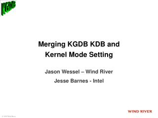 Merging KGDB KDB and Kernel Mode Setting