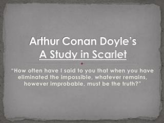 Arthur Conan Doyle�s A Study in Scarlet