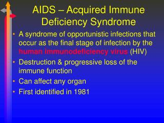 AIDS – Acquired Immune Deficiency Syndrome