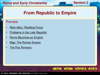 Preview Main Idea / Reading Focus Problems in the Late Republic Rome Becomes an Empire