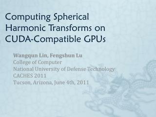 Computing Spherical Harmonic Transforms on CUDA-Compatible GPUs