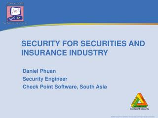 SECURITY FOR SECURITIES AND INSURANCE INDUSTRY