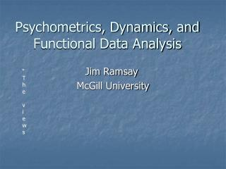 Psychometrics, Dynamics, and  Functional Data Analysis