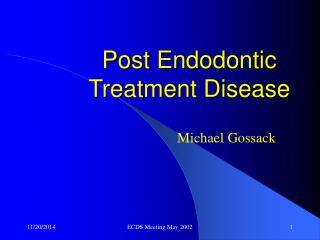 Post Endodontic Treatment Disease