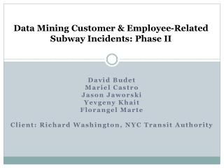 Data Mining Customer & Employee-Related Subway Incidents: Phase II