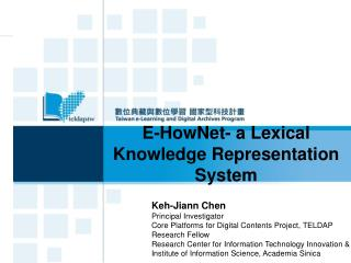 E-HowNet- a Lexical Knowledge Representation System