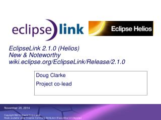 EclipseLink 2.1.0 (Helios) New & Noteworthy wiki.eclipse/EclipseLink/Release/2.1.0