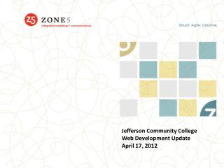 Jefferson Community College  Web Development Update April 17, 2012