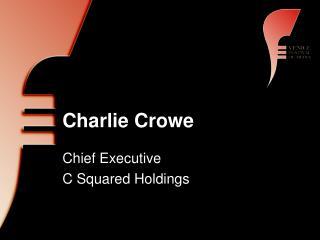 Charlie Crowe