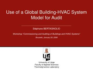 Use of a Global Building-HVAC System Model for Audit