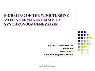 MODELING OF THE WIND TURBINE WITH A PERMANENT MAGNET SYNCHRONOUS GENERATOR
