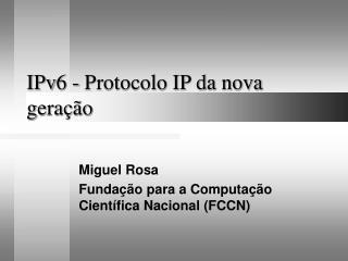 IPv6 - Protocolo IP da nova gera��o