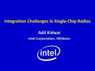 Integration Challenges in Single-Chip Radios