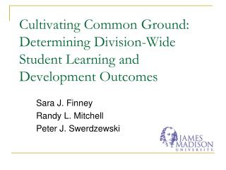 Cultivating Common Ground: Determining Division-Wide Student Learning and Development Outcomes