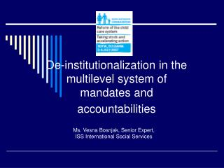 De-institutionalization in the multilevel system of mandates and accountabilities