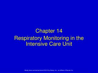Chapter 14 Respiratory Monitoring in the Intensive Care Unit