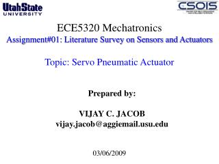 Prepared by: VIJAY C. JACOB vijay.jacob@aggiemailu