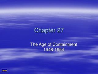 The Age of Containment 1946-1954
