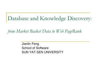 Database and Knowledge Discovery : from Market Basket Data to Web PageRank