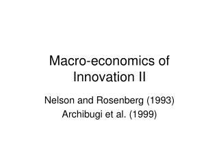 Macro-economics of Innovation II
