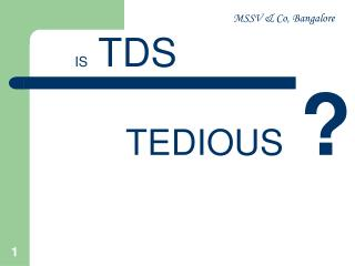 IS  TDS