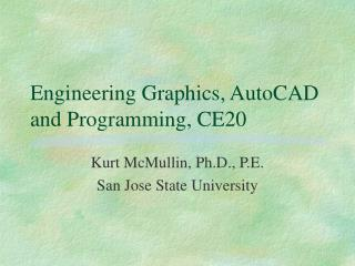 Engineering Graphics, AutoCAD and Programming, CE20
