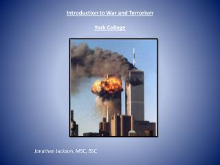 Introduction to War and Terrorism York College