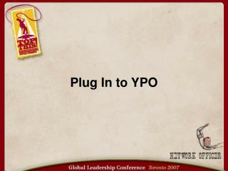 Plug In to YPO
