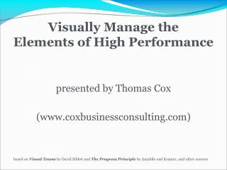 Visually Manage the  Elements of High Performance
