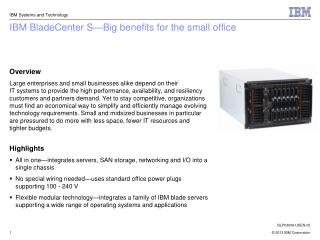 IBM BladeCenter S—Big benefits for the small office