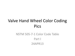 Valve Hand Wheel Color Coding Pics