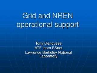 Grid and NREN operational support