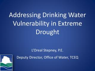 Addressing Drinking Water Vulnerability in Extreme Drought