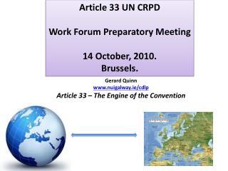 Article 33 UN CRPD Work Forum Preparatory Meeting 14 October, 2010. Brussels.