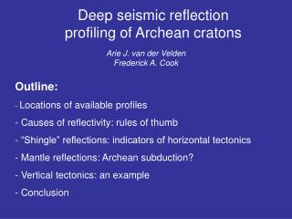 Deep seismic reflection profiling of Archean cratons