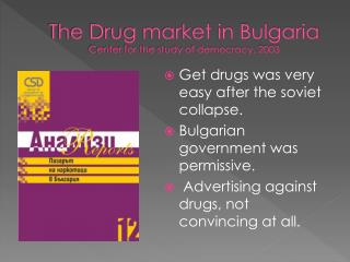 The Drug market in Bulgaria Center for the study of democracy, 2003