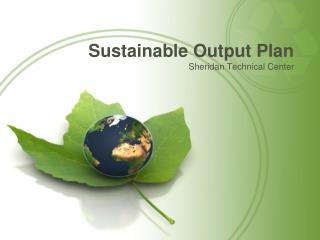 Sustainable Output Plan