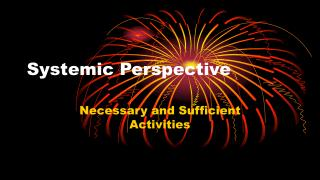 Systemic Perspective