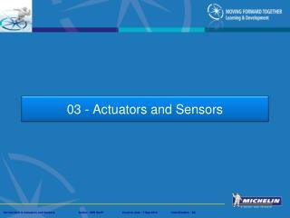 03 - Actuators  and Sensors