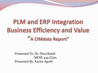 """PLM and ERP Integration Business Efficiency and Value """" A  CIMdata  Report"""""""