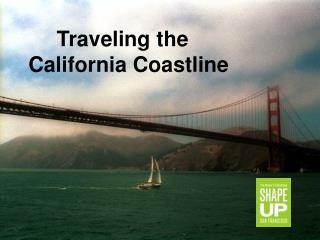 Traveling the  California Coastline