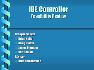 IDE Controller Feasibility Review