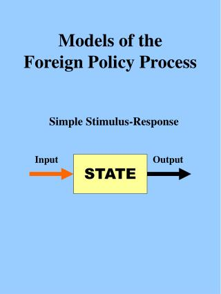 Models of the Foreign Policy Process