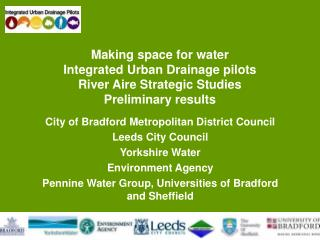 City of Bradford Metropolitan District Council Leeds City Council Yorkshire Water