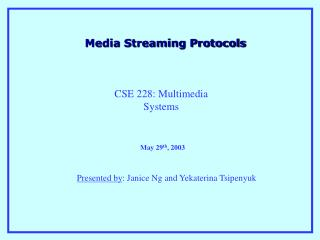 Media Streaming Protocols