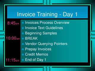 Invoice Training - Day 1