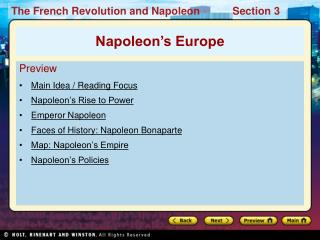Preview Main Idea / Reading Focus Napoleon's Rise to Power Emperor Napoleon