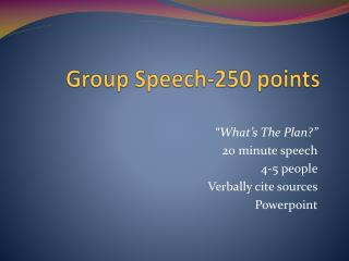 Group Speech-250 points