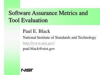 Software Assurance Metrics and Tool Evaluation